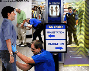 Molestation or radiation.  The choice is yours.